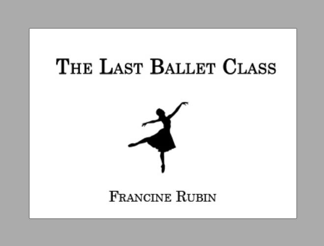 The Last Ballet Class