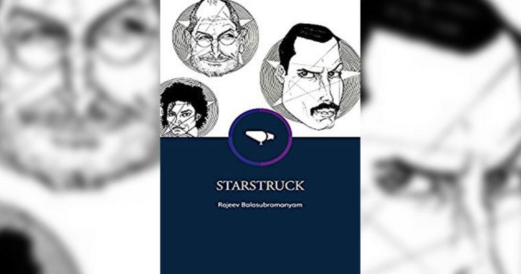 """Review: """"Starstruck"""" By Rajeev Balasubramanyam"""