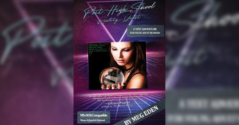 """Review: """"Post High School Reality Quest"""" by Meg Eden"""