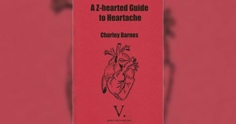 "Review: ""A Z-hearted Guide to Heartache"" by Charley Barnes"